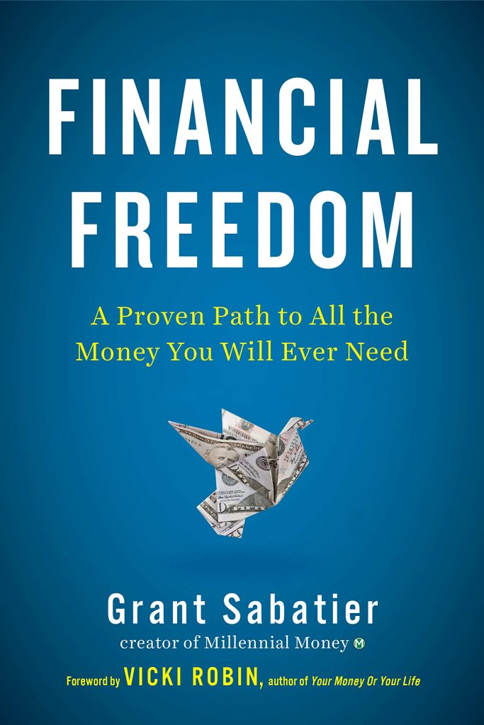 Financial Freedom by Grant Sabatier, Investment Books, Best Finance Books, Guide, Money Tips