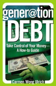 Generation Debt By Carmen Wong Ulrich, Finance Books, Investment Books