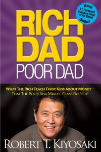 Rich Dad Poor Dad By Robert T. Kiyosaki, Finance Books, Investment Books, Money, Guide