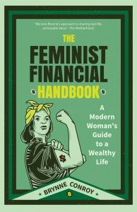 The Feminist Financial Handbook by Brynne Conroy, Investment Books, Money, Guide