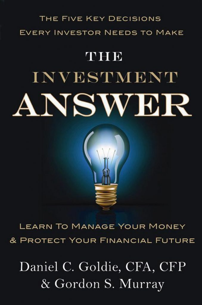 The Investment Answer By Daniel C. Goldie and Gordon S. Murray, Finance Books, Money, Guide
