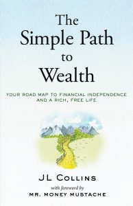 The Simple Path to Wealth By JL Collins, Best Finance Books, Investment Books, Money, Guide