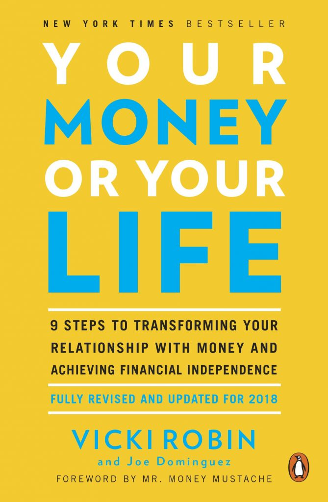 Your Money or Your Life by Vicki Robin, Investment Books, Finance, Money Tips